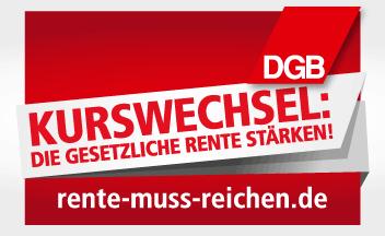 DGB-Kampagne RENTE MUSS REICHEN